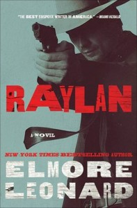 """Raylan, a novel by Elmore Leonard, takes into account the FX series """"Justified"""""""
