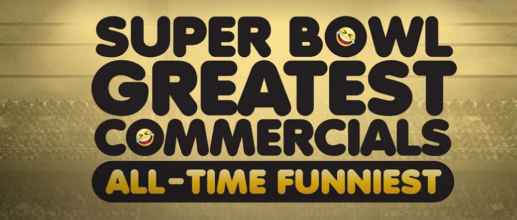 Tuesday, Jan  29: Vote for Funniest Ad in 'Super Bowl