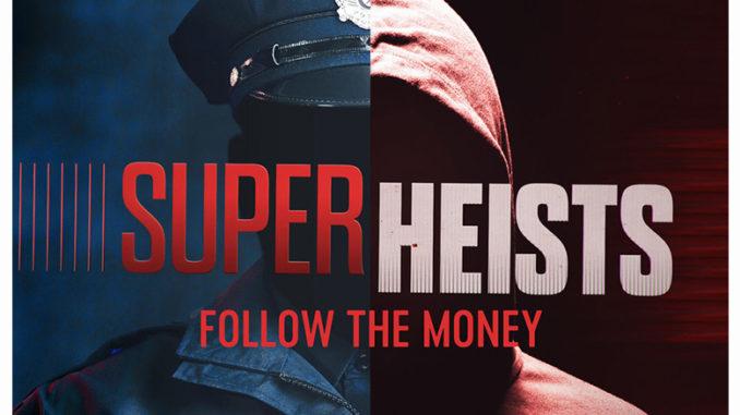 Super Heists CNBC