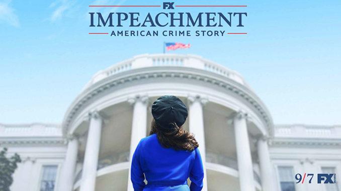 Impeachment American Crime Story FX