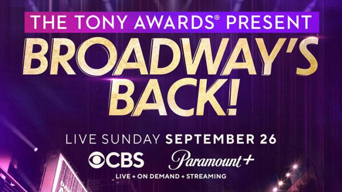 The Tony Awards Present: Broadway's Back!