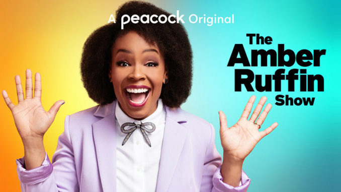 Amber Ruffin Show, Peacock